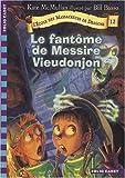 echange, troc Kate McMullan, Bill Basso - L'Ecole des Massacreurs de Dragons, Tome 12 : Le fantôme de Messire Vieudonjon