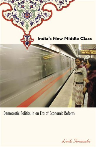 India's New Middle Class: Democratic Politics in an Era...