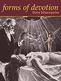 Forms Of Devotion (1904559190) by Diane Schoemperlen