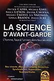 La science d'avant-garde - L'homme, face à l'univers dans tous ses états