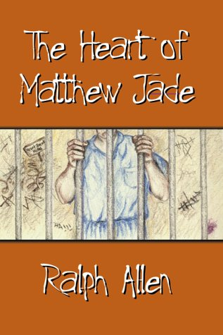 Heart of Matthew Jade, RALPH ALLEN