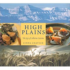 High Plains: The Joy of Alberta Cuisine