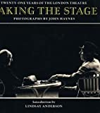 img - for Taking the Stage: Twenty-One Years of the London Theatre book / textbook / text book