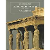Greek Architecture, Fifth Edition (The Yale University Press Pelican History of Art) ~ A. W. Lawrence