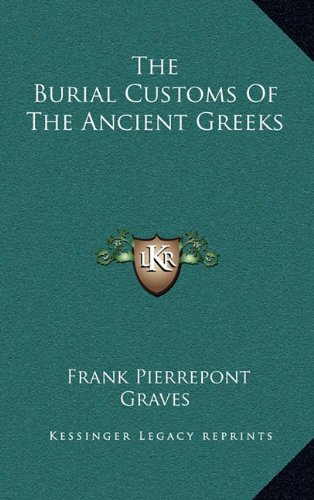 The Burial Customs of the Ancient Greeks