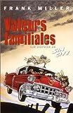 echange, troc Frank Miller - Sin City, tome 5 : Valeurs familiales