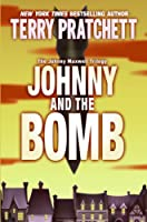 Johnny and the Bomb (Johnny Maxwell Trilogy, 3.)