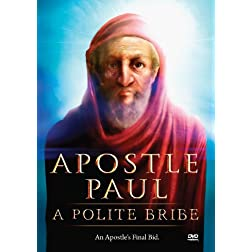 Apostle Paul: Polite Bribe