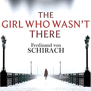 The Girl Who Wasn't There Audiobook