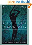 The Quest for Immortality: Science at...