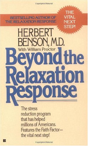 Beyond the Relaxation Response