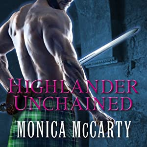 Highlander Unchained: The MacLeods of Skye, Book 3 | [Monica McCarty]