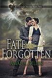 Fate Forgotten (Fate of the Gods) (Volume 2)