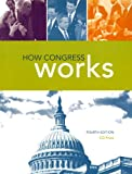img - for How Congress Works, 4th Edition book / textbook / text book