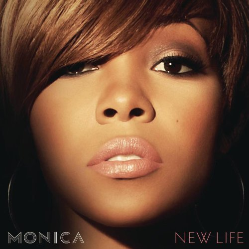 Monica - New Life (Deluxe Edition) - Zortam Music