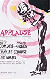 img - for Applause. Book by Betty Comden and Adolph Green. Lyrics by Lee Adams. Based on the film All about Eve and the original story by Mary Orr book / textbook / text book