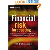 Financial Risk Forecasting: The Theory and Practice of Forecasting Market Risk with Implementation in R and Matlab...