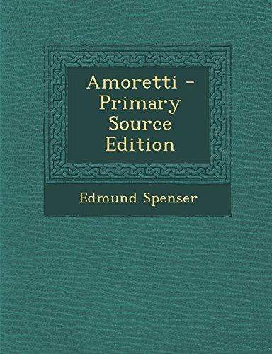 Amoretti - Primary Source Edition