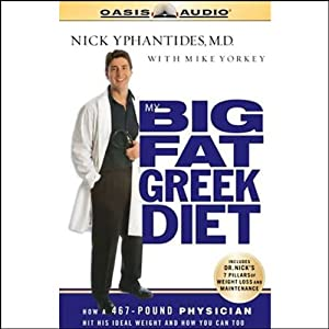 My Big Fat Greek Diet | [Nick Yphantides, Mike Yorkey]