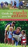 echange, troc Monique Vincent-Fourrier - Guide de rando avec les enfants : Conseils pratiques pour les parents et les grands-parents