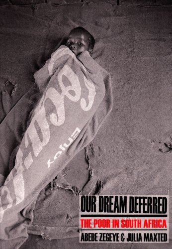 Our Dream Deferred: The Poor in South Africa