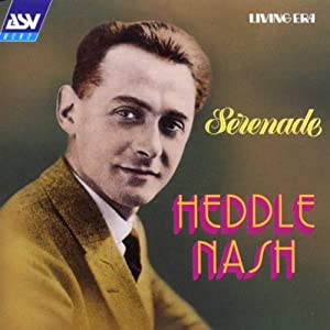 Heddle Nash The Fair Maid Of Perth - Serenade - La Boheme - Your Tiny Hand Is Frozen
