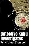 Detective Kubu Investigates (English Edition)