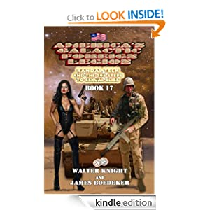 America's Galactic Foreign Legion - Book 17: Randal Telk and the 396 Steps to Sexual Bliss