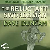 The Reluctant Swordsman | [Dave Duncan]