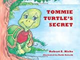 Tommie Turtle's Secret