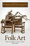 img - for The New Encyclopedia of Southern Culture: Volume 23: Folk Art book / textbook / text book