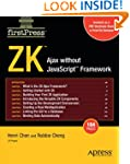 ZK: Ajax without the Javascript Frame...