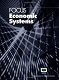 img - for Focus: Economic Systems (Focus) (Focus) by George Horwich (2005-08-01) book / textbook / text book