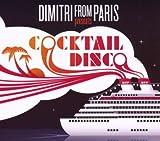 echange, troc Dimitri From Paris - Dimitri From Paris Presents Cocktail Disco