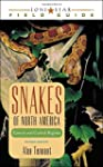 Snakes of North America: Eastern and...