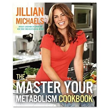 Master Your Metabolism Cookbook by Jillian Michaels