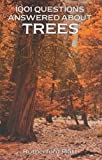 img - for 1001 Questions Answered About Trees book / textbook / text book