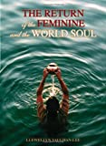 The Return of the Feminine and the World Soul