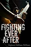 img - for Fighting Ever After book / textbook / text book