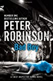 Bad Boy (Inspector Banks Mystery) Peter Robinson