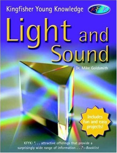 Light and Sound (Kingfisher Young Knowledge)