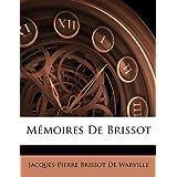 """Mmoires de Brissotvon """"Jacques-Pierre Brissot..."""""""