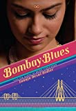 img - for Bombay Blues by Tanuja Desai Hidier (2014-08-26) book / textbook / text book
