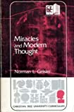 Miracles and modern thought (Christian free university curriculum) (0310446813) by Geisler, Norman L
