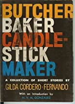 The Butcher, The Baker, The Candlestick Maker (A Collection Of Thirteen Short Stories)