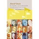 En el poder y en la enfermedad: Enfermedades de jefes de Estado y de Gobierno en los últimos cien años (Ojo Del...