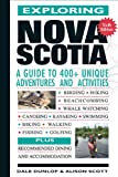 Exploring Nova Scotia: A Guide to 400+ Unique Adventures and Activities