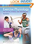 Exercise Physiology for Health, Fitne...