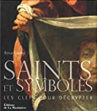 Saints et symboles (French Edition) (2732447404) by Rosa Giorgi