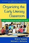 Organizing the Early Literacy Classro...